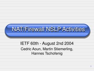 NAT/Firewall NSLP Activities