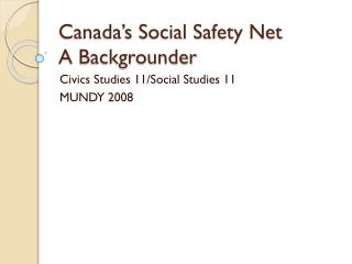 Canada's Social Safety Net  A Backgrounder