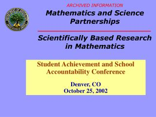Student Achievement and School Accountability Conference Denver, CO  October 25, 2002