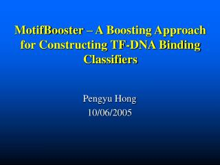 MotifBooster – A Boosting Approach for Constructing TF-DNA Binding Classifiers
