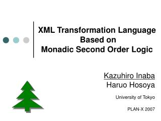 XML Transformation Language  Based on Monadic Second Order Logic