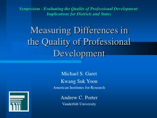 Measuring Differences in  the Quality of Professional Development
