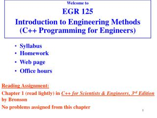 Welcome to  EGR 125 Introduction to Engineering Methods (C++ Programming for Engineers)