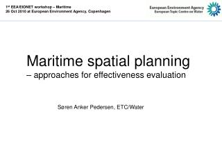Maritime spatial planning  – approaches for effectiveness evaluation