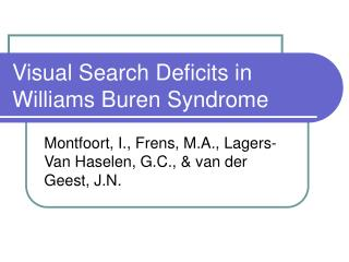 Visual Search Deficits in Williams Buren Syndrome