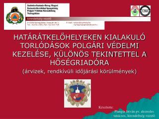 Szabolcs-Szatmár-Bereg Megyei Katasztrófavédelmi Igazgatóság Polgári Védelmi Kirendeltség
