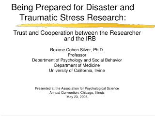 Being Prepared for Disaster and Traumatic Stress Research: