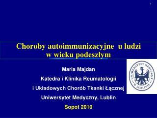 Choroby autoimmunizacyjne  u ludzi                     w wieku podeszłym