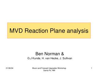 MVD Reaction Plane analysis