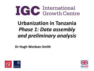 Urbanization in Tanzania Phase 1: Data assembly  and preliminary analysis