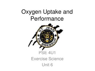 Oxygen Uptake and Performance