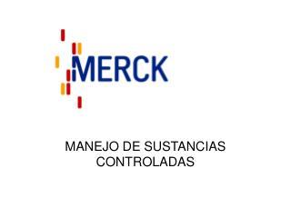 MANEJO DE SUSTANCIAS CONTROLADAS