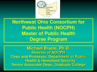 Northwest Ohio Consortium for Public Health (NOCPH) Master of Public Health  Degree Program