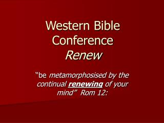 Western Bible Conference Renew