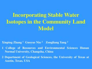 Incorporating Stable Water Isotopes in the Community Land Model