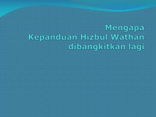 Mengapa Kepanduan Hizbul Wathan dibangkitkan lagi