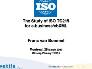 ISO TC215: Study for ebXML