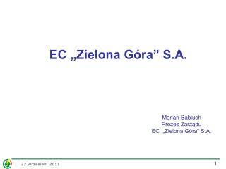 "EC ""Zielona Góra"" S.A."