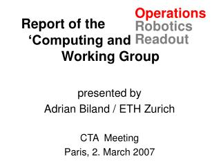 Report of the _-----------_____ 'Computing and Readout' Working Group