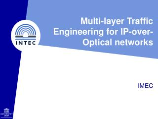 Multi-layer Traffic Engineering for IP-over-Optical networks
