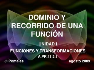 DOMINIO Y RECORRIDO DE UNA FUNCIÓN