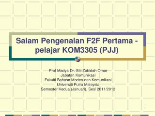 Salam Pengenalan F2F Pertama -  pelajar KOM3305 (PJJ)