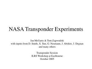 NASA Transponder Experiments