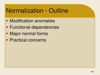 Normalization - Outline