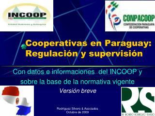 Cooperativas en Paraguay: Regulación y supervisión
