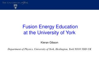 Fusion Energy Education  at the University of York