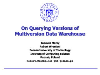 On Querying Versions of  Multiversion Data Warehouse