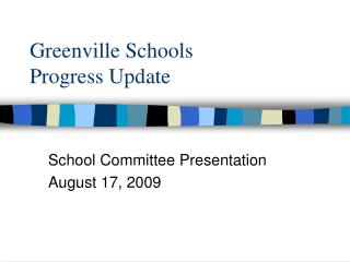 Greenville Schools  Progress Update