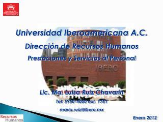 Universidad Iberoamericana A.C. Direcci�n de Recursos Humanos Prestaciones y Servicios al Personal