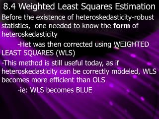 8.4 Weighted Least Squares Estimation