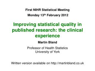 First NIHR Statistical Meeting Monday 13 th  February 2012