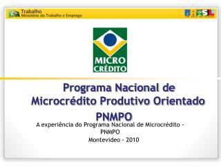 Programa Nacional de Microcrédito Produtivo Orientado PNMPO