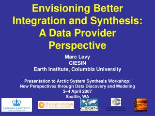 Envisioning Better Integration and Synthesis: A Data Provider Perspective