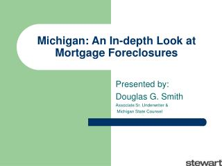 Michigan: An In-depth Look at Mortgage Foreclosures