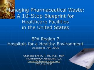 Managing Pharmaceutical Waste: A 10-Step Blueprint for Healthcare Facilities in the United States  EPA Region 7 Hospital