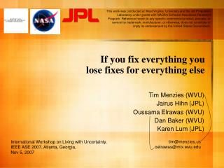 If you fix everything you lose fixes for everything else