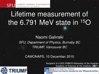 Lifetime measurement of the 6.791 MeV state in  15 O