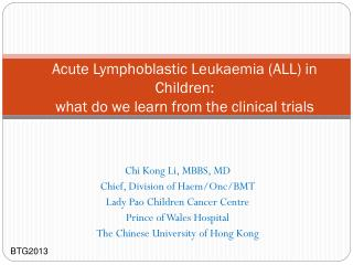 Acute Lymphoblastic Leukaemia (ALL) in Children: what do we learn from the clinical trials
