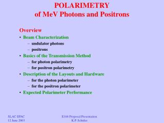 POLARIMETRY of MeV Photons and Positrons