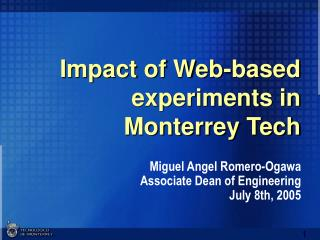 Impact of Web-based experiments in Monterrey Tech