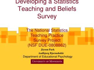 Developing a Statistics Teaching and Beliefs Survey