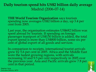 Daily tourism spend hits US$2 billion daily average Madrid (2006-07-14)