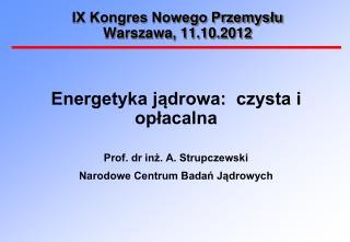 IX Kongres Nowego Przemysłu Warszawa, 11.10.2012