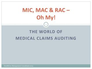 MIC, MAC & RAC –  Oh My!