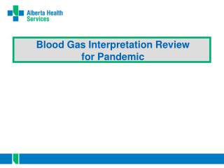 Blood Gas Interpretation Review for Pandemic