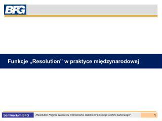 """Funkcje """"Resolution"""" w praktyce międzynarodowej"""